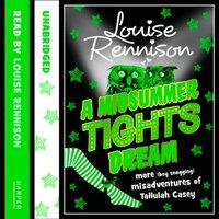 MIDSUMMER TIGHTS DREAM (The Misadventures of Tallulah Casey, Book 2) - Louise Rennison - audiobook