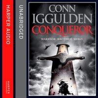 Conqueror (Conqueror, Book 5) - Conn Iggulden - audiobook