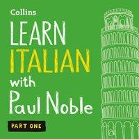 Learn Italian with Paul Noble - Part 1 - Paul Noble - audiobook