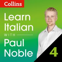 Learn Italian with Paul Noble: Part 4 Course Review: Italian made easy with your personal language coach - Paul Noble - audiobook