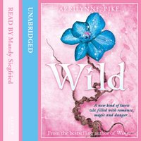Wild - Aprilynne Pike - audiobook