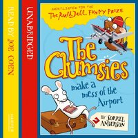Clumsies Make A Mess Of The Airport - Sorrel Anderson - audiobook