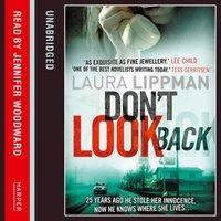 Don't Look Back - Laura Lippman - audiobook
