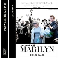 My Week With Marilyn - Colin Clark - audiobook