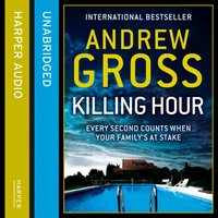 Killing Hour - Andrew Gross - audiobook