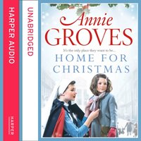 Home for Christmas - Annie Groves - audiobook