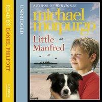 Little Manfred - Michael Morpurgo - audiobook
