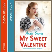My Sweet Valentine - Annie Groves - audiobook