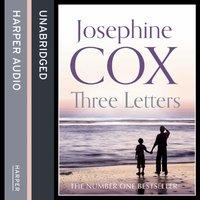Three Letters - Josephine Cox - audiobook