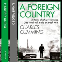 Foreign Country (Thomas Kell Spy Thriller, Book 1) - Charles Cumming - audiobook