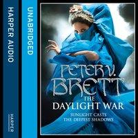 Daylight War (The Demon Cycle, Book 3) - Peter V. Brett - audiobook