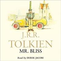 Mr Bliss - J.R.R. Tolkien - audiobook