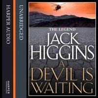 Devil is Waiting (Sean Dillon Series, Book 19) - Jack Higgins - audiobook