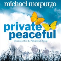 Private Peaceful - Michael Morpurgo - audiobook