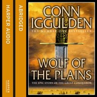 Wolf of the Plains - Conn Iggulden - audiobook