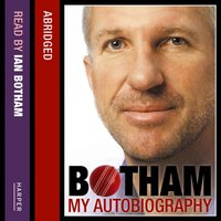 Botham: My Autobiography: Don't tell Kath... - Ian Botham - audiobook