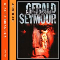Killing Ground - Gerald Seymour - audiobook