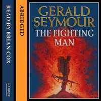 Fighting Man - Gerald Seymour - audiobook
