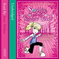 Bat Sprites (Sophie and the Shadow Woods, Book 6)
