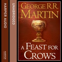Feast for Crows (Part One) (A Song of Ice and FIre, Book 4) - George R.R. Martin - audiobook