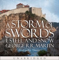 Storm of Swords: Steel and Snow (A Song of Ice and Fire, Book 3) - George R.R. Martin - audiobook