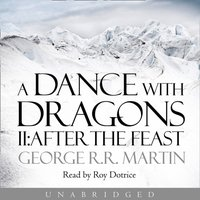 Dance With Dragons: After the Feast (A Song of Ice and Fire, Book 5) - George R.R. Martin - audiobook