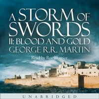 Storm of Swords: Blood and Gold (A Song of Ice and Fire, Book 3) - George R.R. Martin - audiobook