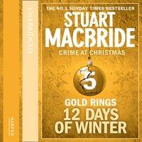 Gold Rings - Stuart MacBride - audiobook