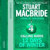 Calling Birds - Stuart MacBride - audiobook