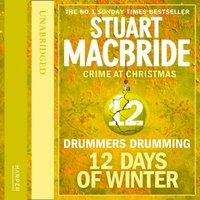 Drummers Drumming - Stuart MacBride - audiobook