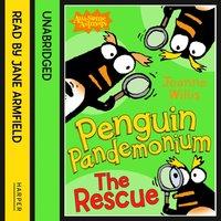 Penguin Pandemonium - The Rescue - Jeanne Willis - audiobook