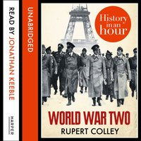 World War Two - Rupert Colley - audiobook