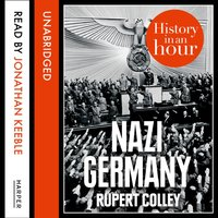 Nazi Germany - Rupert Colley - audiobook