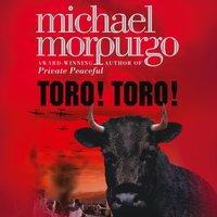 Toro! Toro! - Michael Morpurgo - audiobook