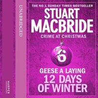 Geese A Laying - Stuart MacBride - audiobook