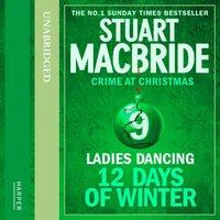 Ladies Dancing - Stuart MacBride - audiobook
