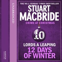 Lords A Leaping - Stuart MacBride - audiobook