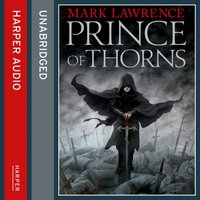 Prince of Thorns - Mark Lawrence - audiobook