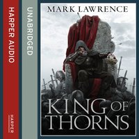King of Thorns - Mark Lawrence - audiobook