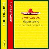 Departures - Tony Parsons - audiobook