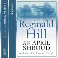 April Shroud - Reginald Hill - audiobook