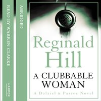 Clubbable Woman - Reginald Hill - audiobook