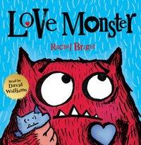 Love Monster - Rachel Bright - audiobook