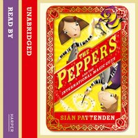 Peppers and the International Magic Guys - Sian Pattenden - audiobook