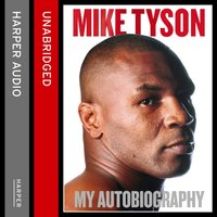 Undisputed Truth: My Autobiography - Mike Tyson - audiobook