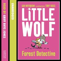 Little Wolf, Forest Detective - Ian Whybrow - audiobook