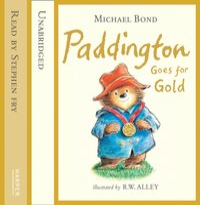 Paddington Goes for Gold - Michael Bond - audiobook