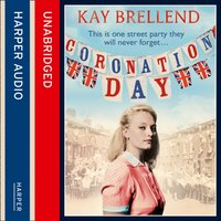 Coronation Day - Kay Brellend - audiobook