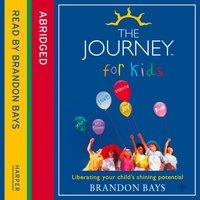 Journey For Kids - Brandon Bays - audiobook