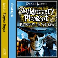 Kingdom of the Wicked (Skulduggery Pleasant, Book 7) - Derek Landy - audiobook